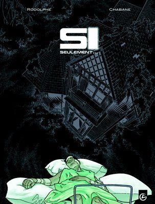 Avis sur les dernière sortie BD - Manga - comics - Page 2 Couv_bd_rodolphe_chabane_si-seulement