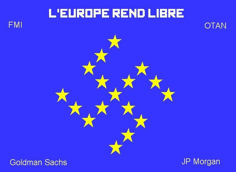 Voilà comment le système crée des partis autoritaires ! L-Europe-rend-libre