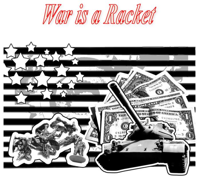 La guerre est un racket War-is-a-racket