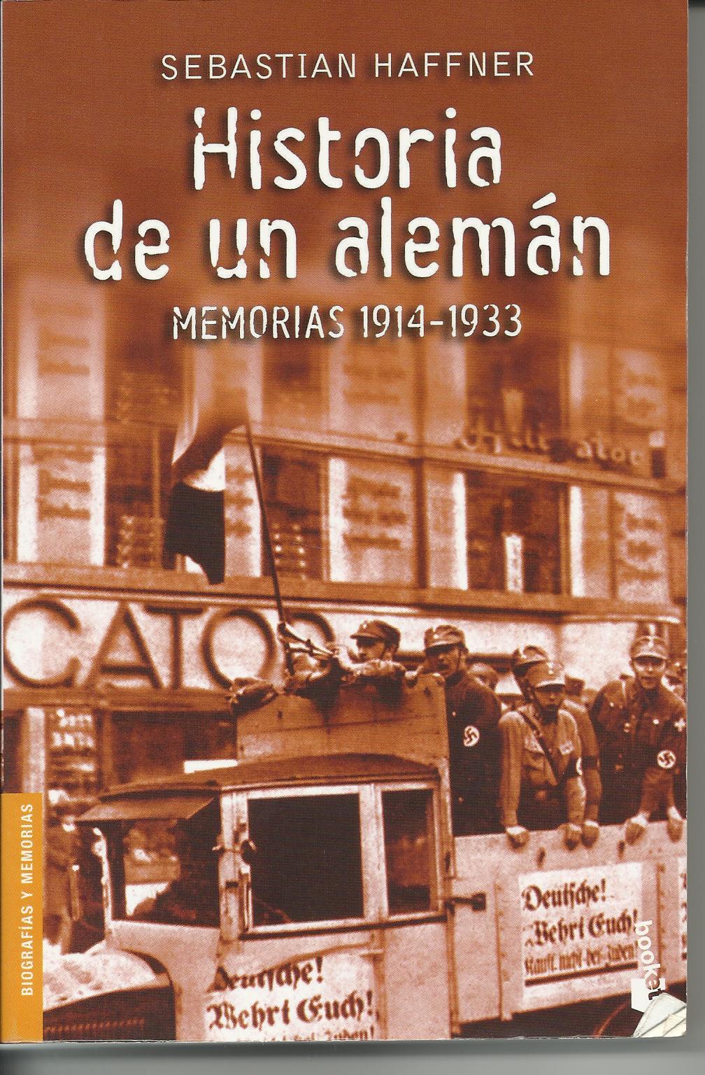 NAZIS Y SEGUNDA GUERRA MUNDIAL (reflexiones, libros, documentales, etc) - Página 7 Historia-de-un-aleman