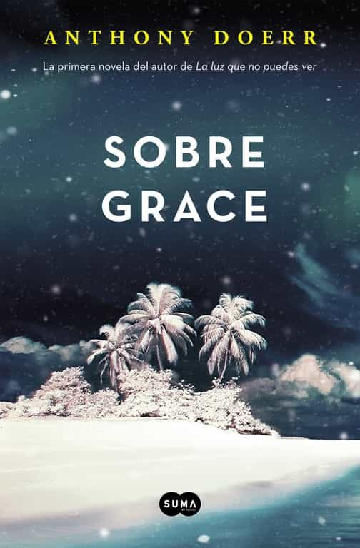 Sobre Grace - Anthony Doerr 9788483658802