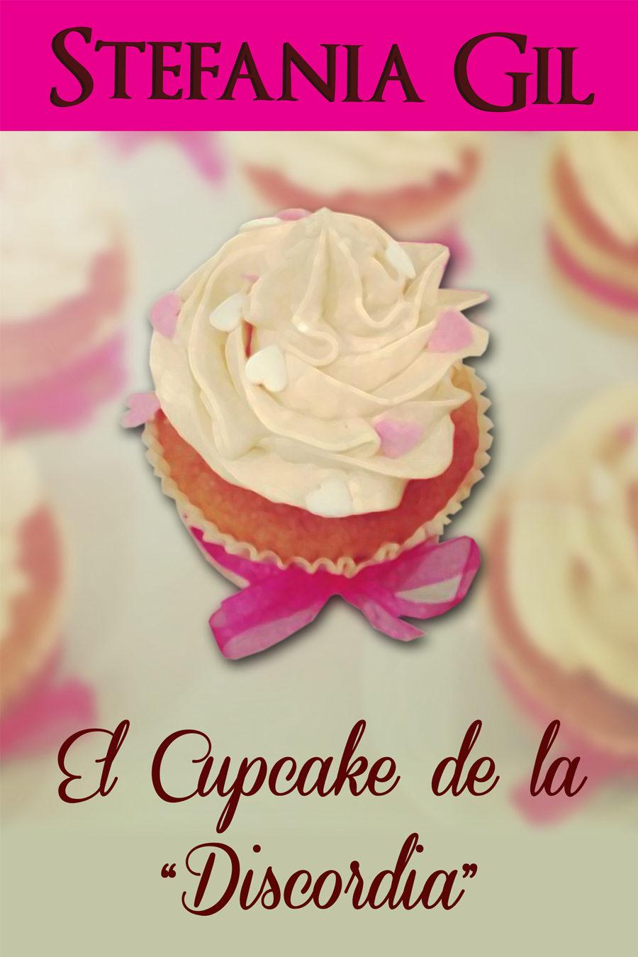 El cupcake de la discordia - Stefanía Gil (Rom) Cdlap00002608