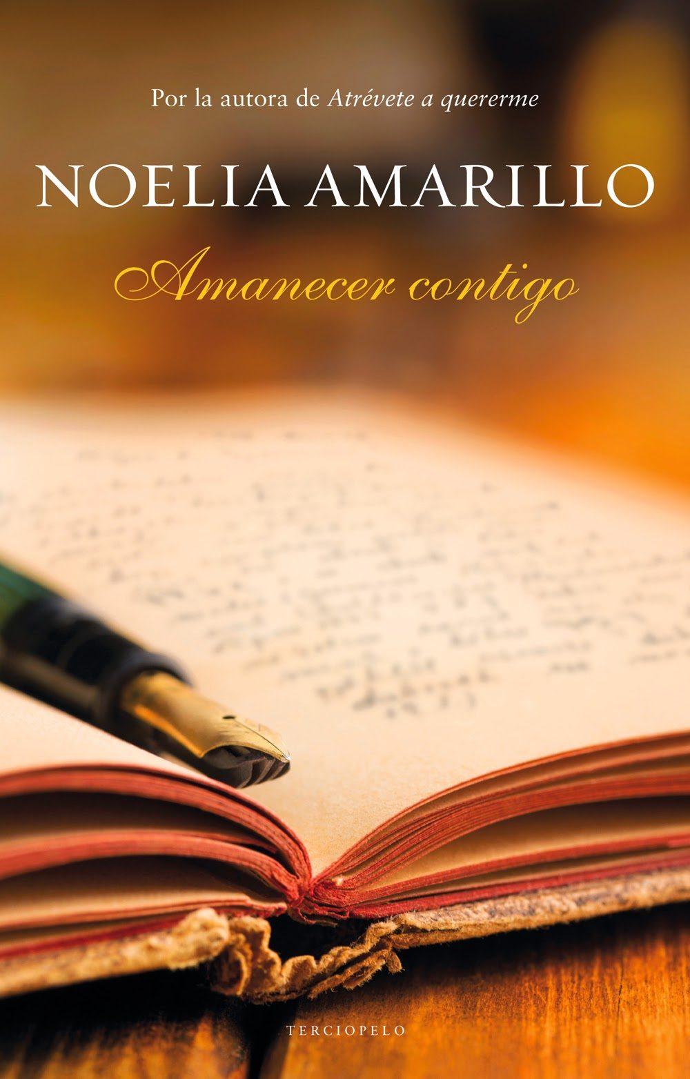 Amanecer contigo, Noelia Amarillo (rom) 9788415952114