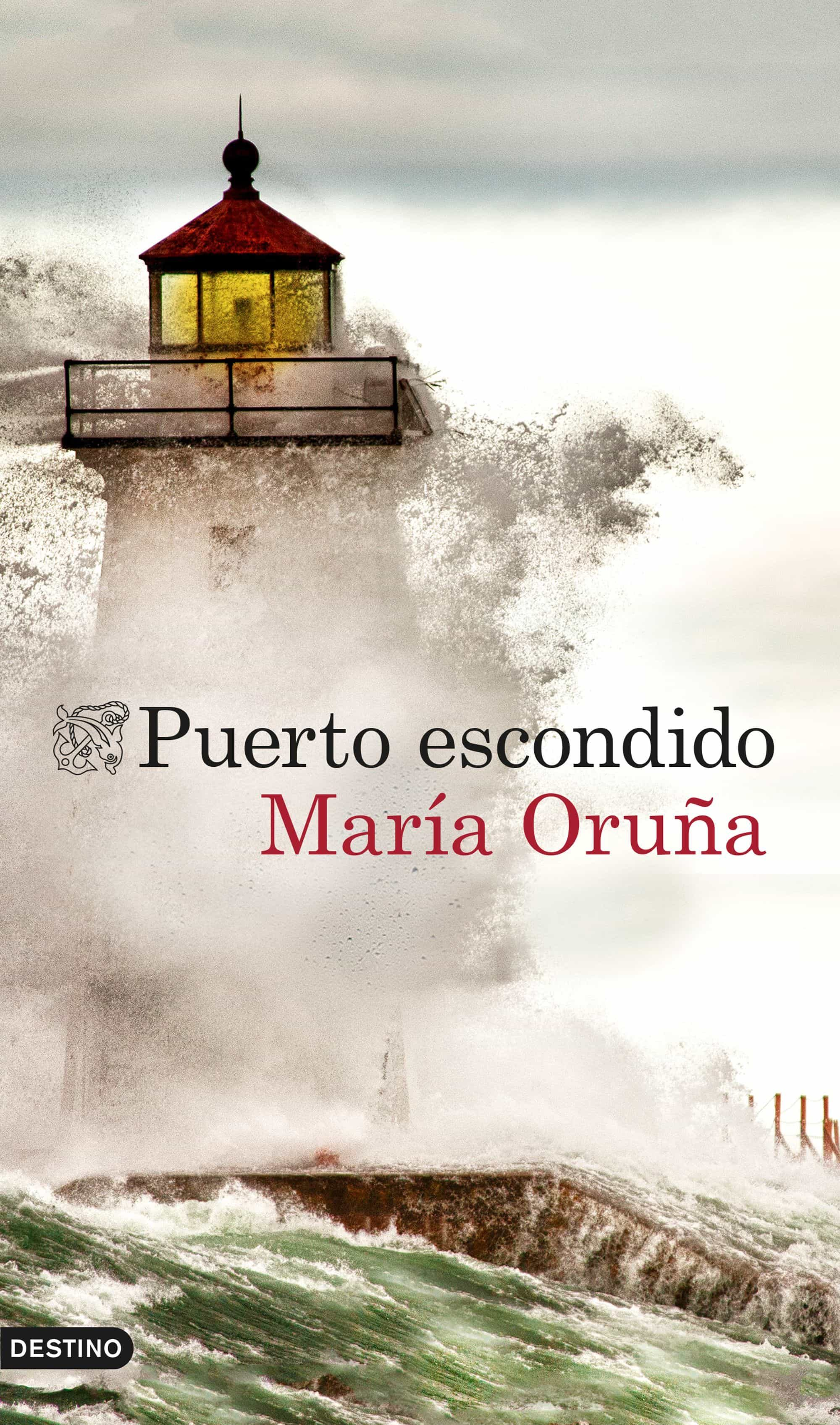 Puerto escondido - María Oruña (Puerto Escondido, 1) 9788423349524