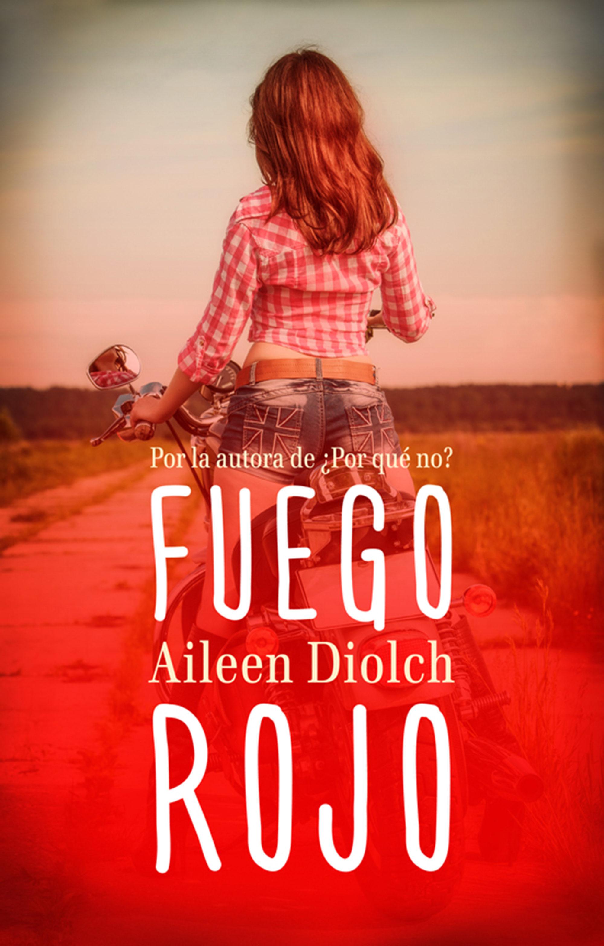 Fuego rojo - Aileen Diolch (Rom) 9788415952732
