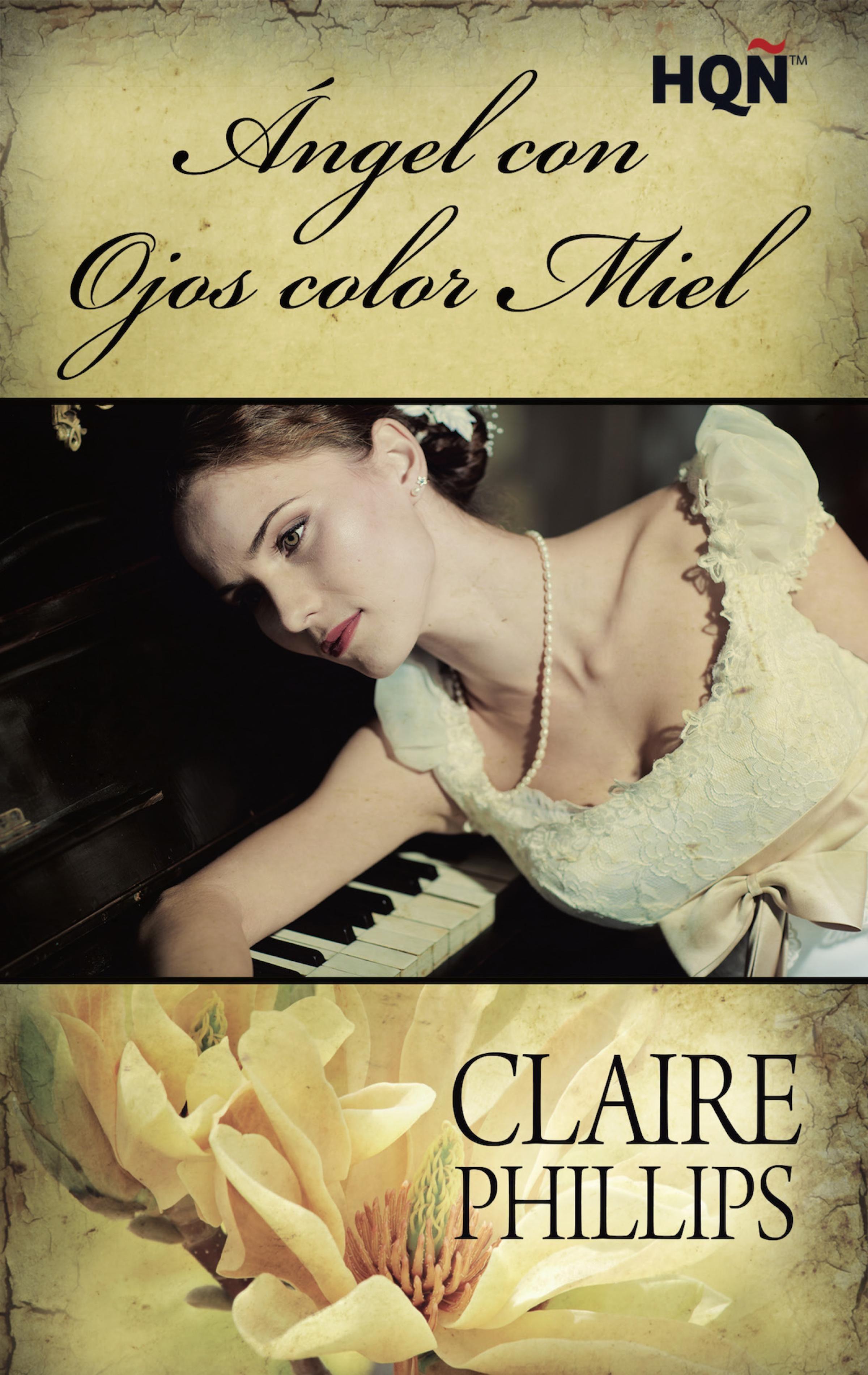 Ángel con ojos color miel - Claire Phillips (Rom) 9788468768441