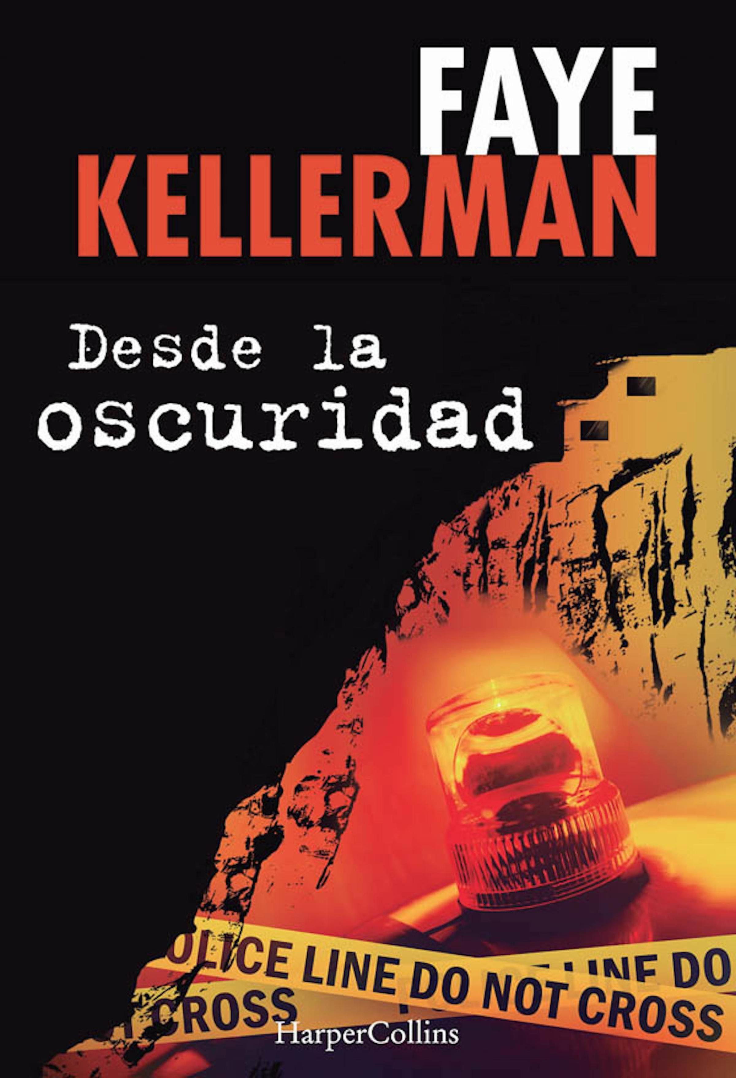 Desde la oscuridad - Faye Kellerman (Peter Decker & Rina Lazarus, 18) 9788416502059