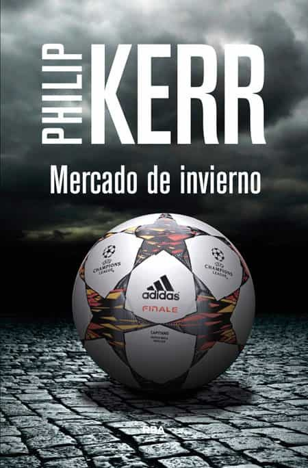 Mercado de invierno, Scott Manson 01 - Philip Kerr 9788490564271