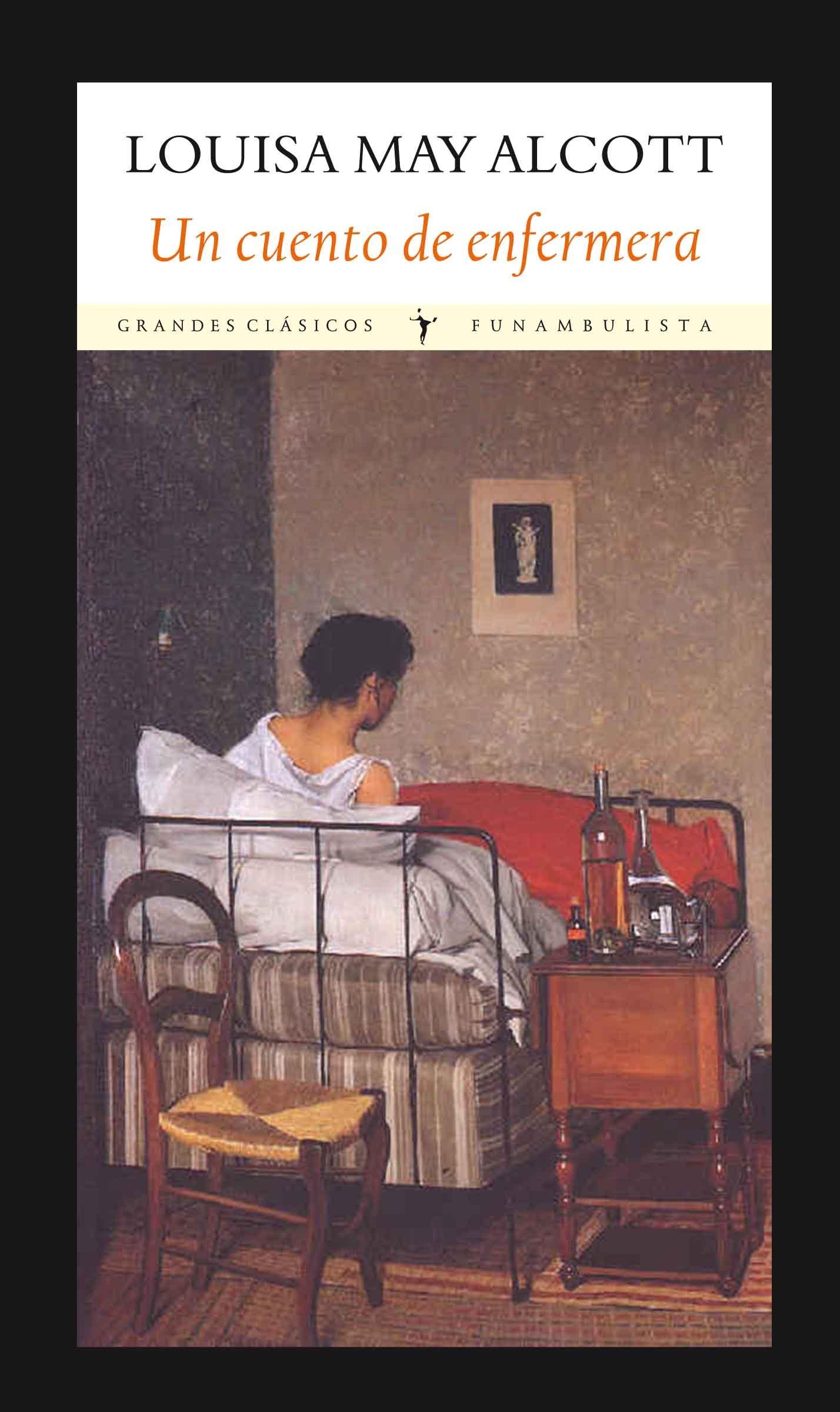 Un cuento de enfermera - Louisa May Alcott 9788494147579