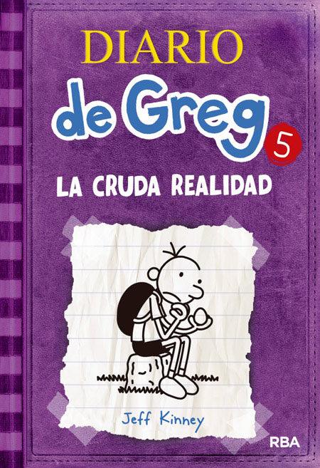El Diario De Greg: La cruda realidad  CORREGIDO Diario-de-greg-5-la-cruda-realidad-9788427200692