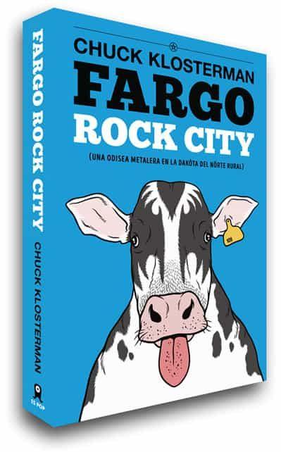 Literatura rock - Página 2 Fargo-rock-city-9788493686444