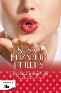 Una chica brillante - Susan Elizabeth Phillips Llamame-irresistible-9788498727920