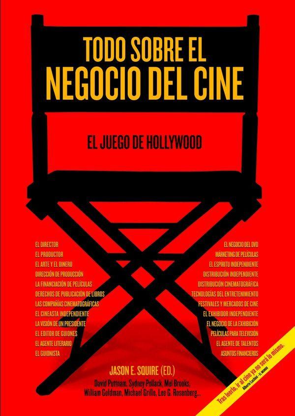 El universo de la lectura - Página 3 Todo-sobre-el-negocio-del-cine-9788415405566