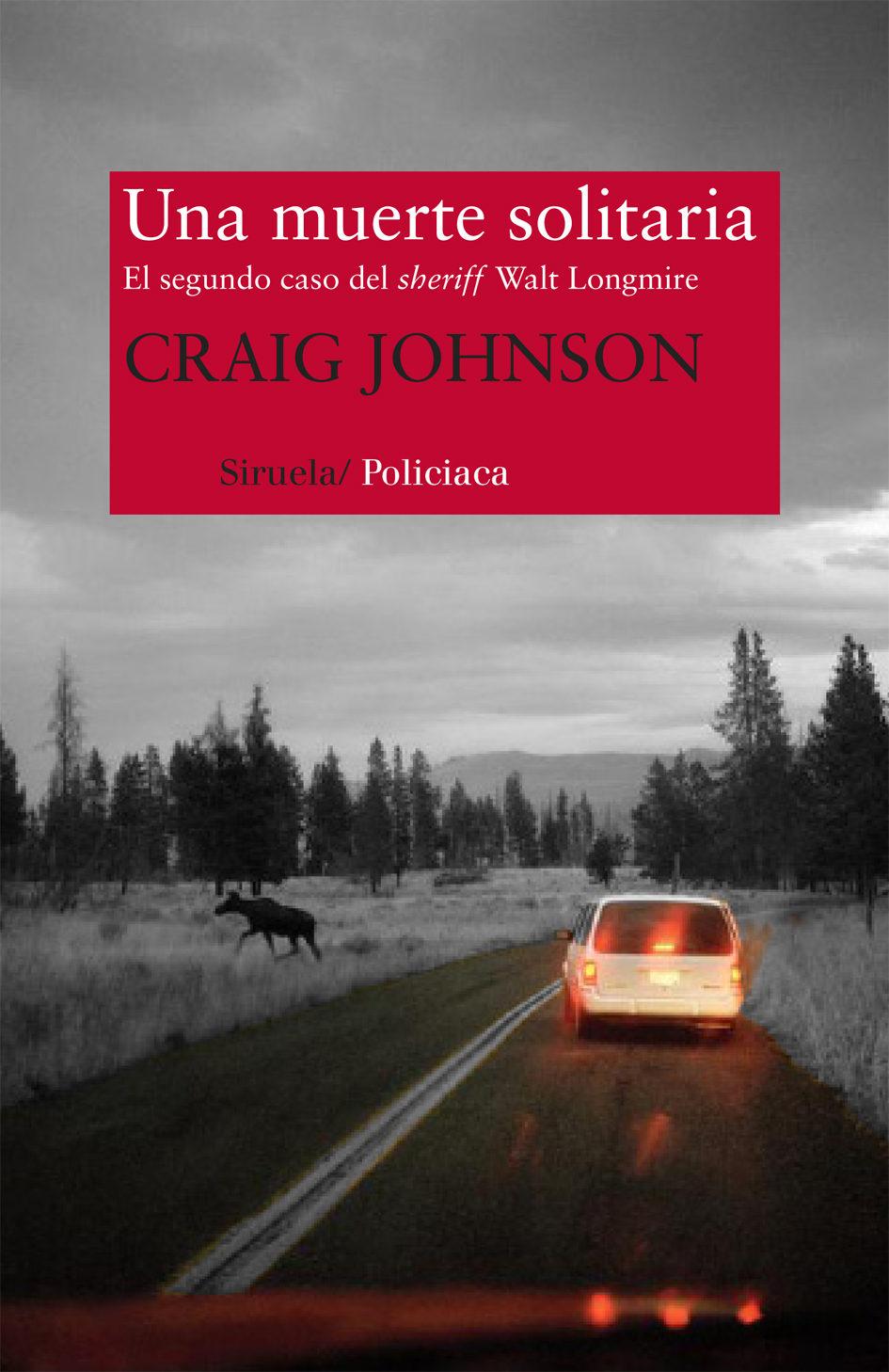 Una muerte solitaria - Longmire 02 - Craig Johnson Una-muerte-solitaria-9788498418750