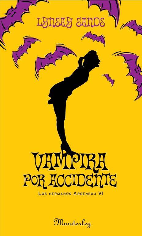 Tome 7 - The accidental Vampire de Linsay Sands Vampira-por-accidente-9788483652572