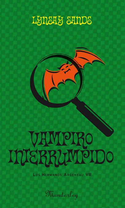 Les vampires Argeneau, tome 9 - Vampire, interrupted de Linsay Sands Vampiro-interrumpido-9788483653630