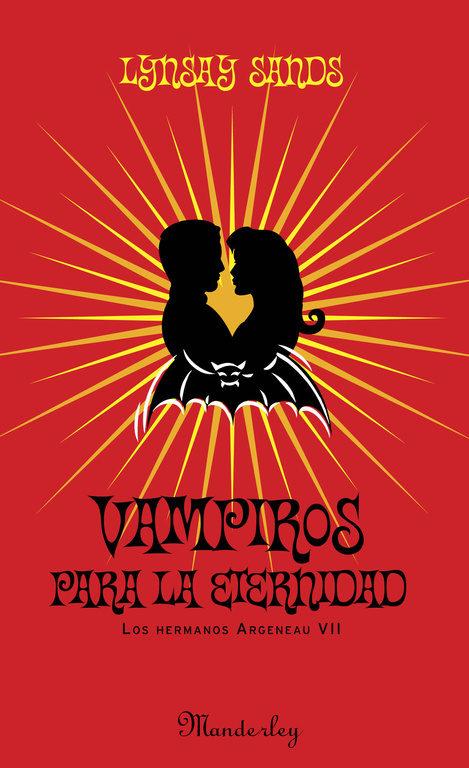Les vampires Argeneau, tome 8 - Vampires are forever de Linsay Sands Vampiros-para-la-eternidad-9788483652923