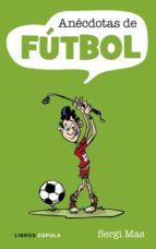 Anecdotas futboleras Anecdotas-de-futbol-9788448048822