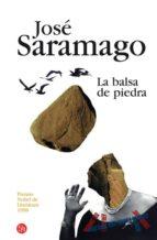 """""""dos novelas de José Saramago: La caverna (año 2000) - La balsa de piedra (año 1986)"""" La-balsa-de-piedra-9788466369961"""