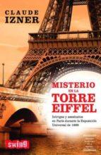 Claude Izner, Misterio en la Torre Eiffel / Asesinato en el cementerio Misterio-en-la-torre-eiffel-9788496746015