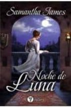 Noche de luna, Samantha James Noche-de-luna-9788492967292