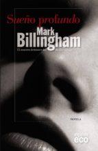 Sueño profundo, Mark Billingham Sueno-profundo-9788498777093