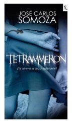 Tetrammeron - José Carlos Somoza  Tetrammeron-9788432214189