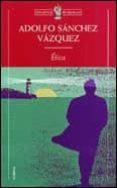 """""""Ética"""" - libro escrito por Adolfo Sánchez Vázquez - año 1969 - edición de 1984 de Editorial Grijalbo Etica-9788484320036"""