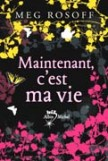 Maintenant c'est ma vie et autres romans de Meg Rosoff 2226170065