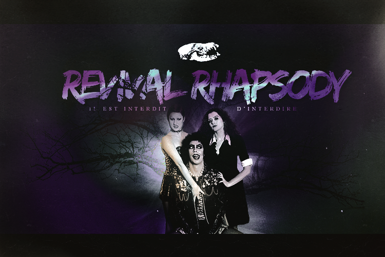 REVIVAL RHAPSODY ®