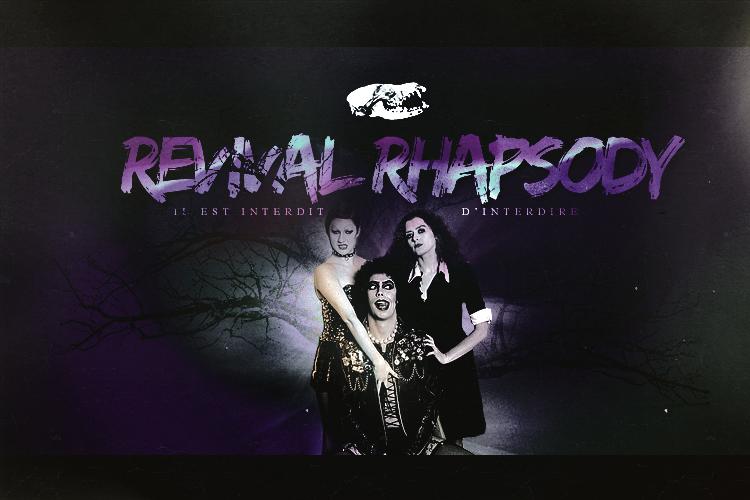 REVIVAL RHAPSODY ®