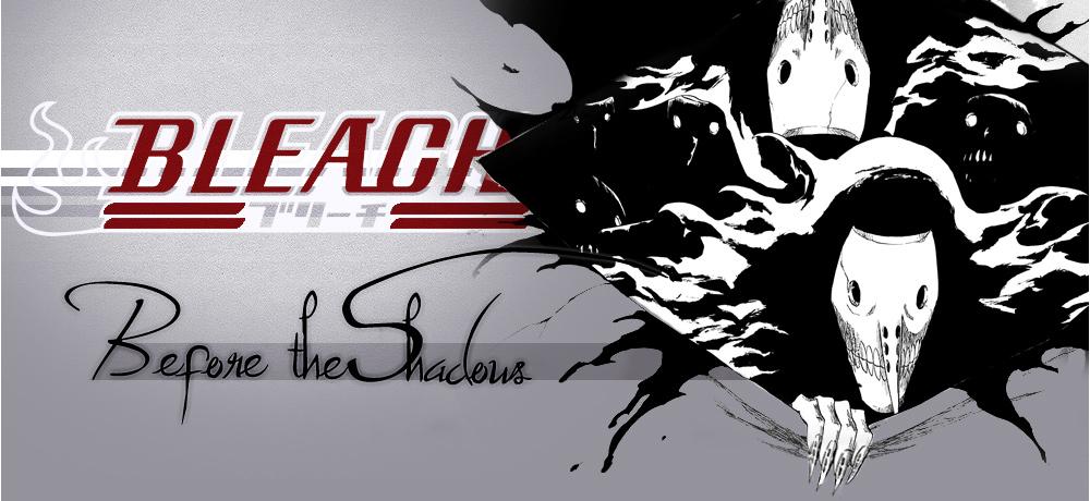 Bleach - Before the Shadows