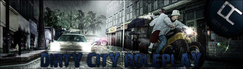 [~FR~] Dirty City [~RP~]