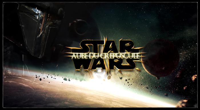 Star Wars - L'Aube du Crépuscule