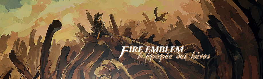 Fire Emblem : L'épopée des héros