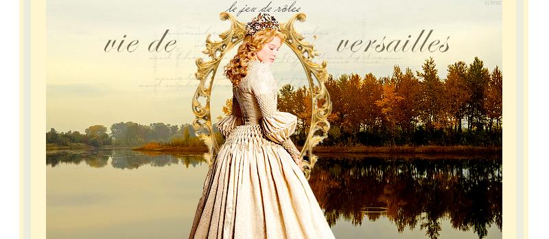 La vie de Versailles