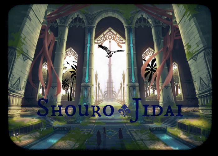 Shouro Jidai