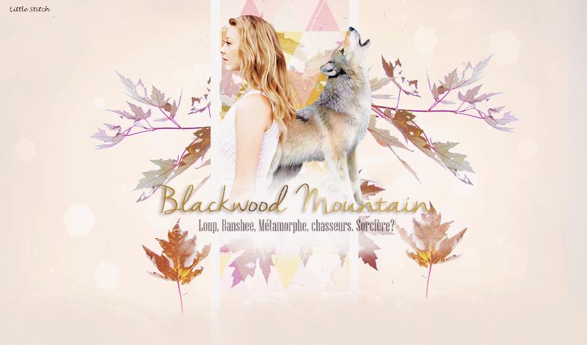 BLACKWOOD MONTAIN