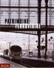 [Livre] Patrimoine ferroviaire 9782866563943