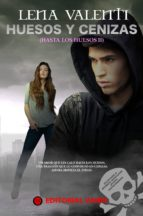 "Serie ""Hasta los huesos"" - Lena Valenti 9788494626524"
