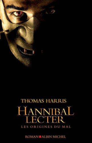 Hannibal Lecter. Les origines du mal 2226176632.08.LZZZZZZZ