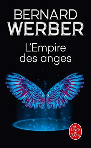 L'empire des anges - Bernard Werber 2253152072.08.LZZZZZZZ