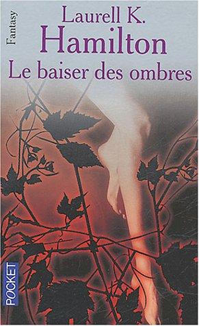 Présentation - T1 - Le Baiser des Ombres 2266141635.08.LZZZZZZZ