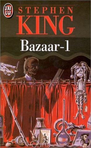 Bazaar - Stephen King 2277238171.08.LZZZZZZZ