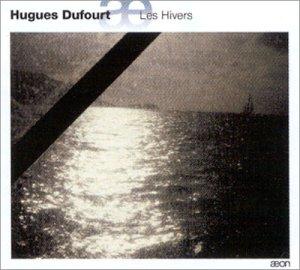 Hugues Dufourt B000077W8D.08.LZZZZZZZ