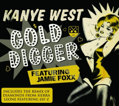 Kanye West Featuring Jamie Foxx : Gold Digger B000B69GJ4.01.LZZZZZZZ
