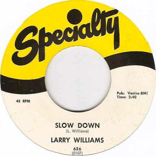 Slowdown/My Bonnie lies Over The Ocean (1964) Larry-williams-slow-down-specialty