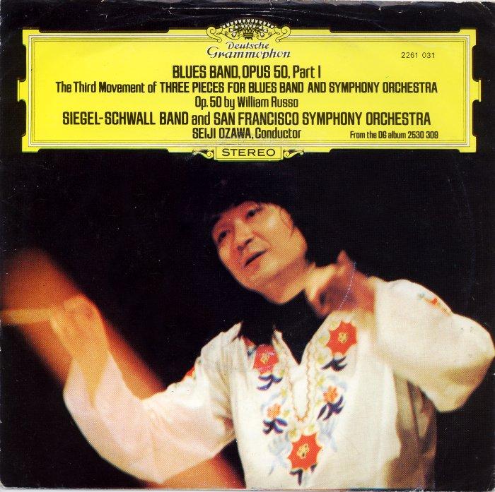 Les pochettes les plus tartes ou rigolotes ! (2) - Page 19 Siegelschwall-band-and-san-francisco-symphony-orchestra-seiji-ozawa-conductor-blues-band-opus-50-part-1-deutsche-grammophon