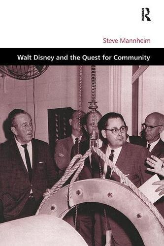 Walt Disney and the Quest for Community [Routledge - 2002] 0754619745.01.LZZZZZZZ