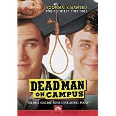 Dead Man On Campus 6305310254.01._AA240_SCLZZZZZZZ_